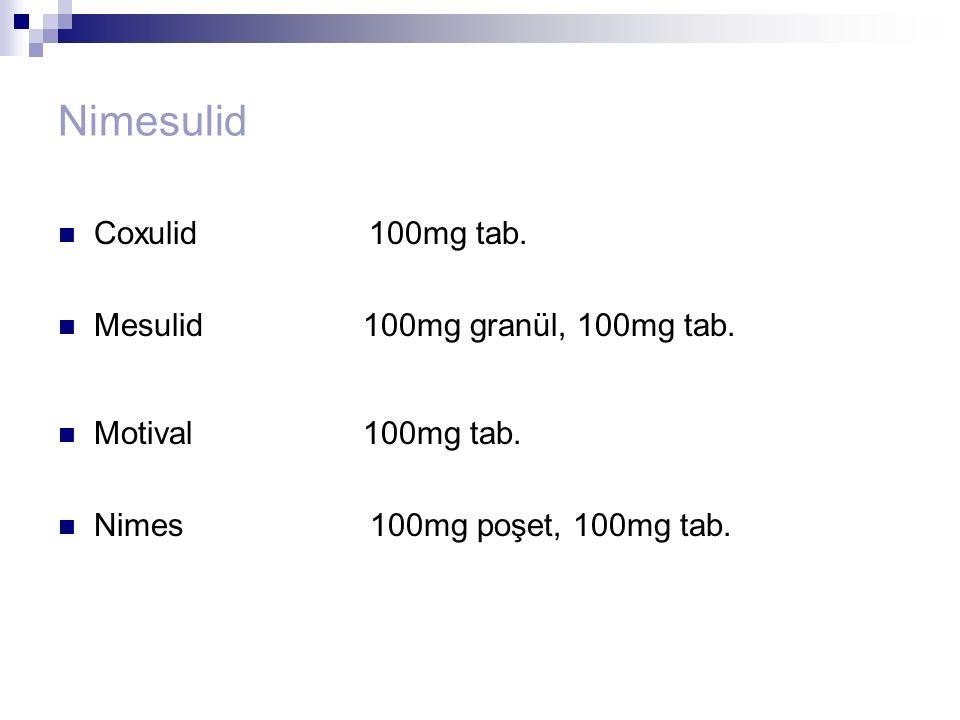 Nimesulid Coxulid 100mg tab. Mesulid 100mg granül, 100mg tab.