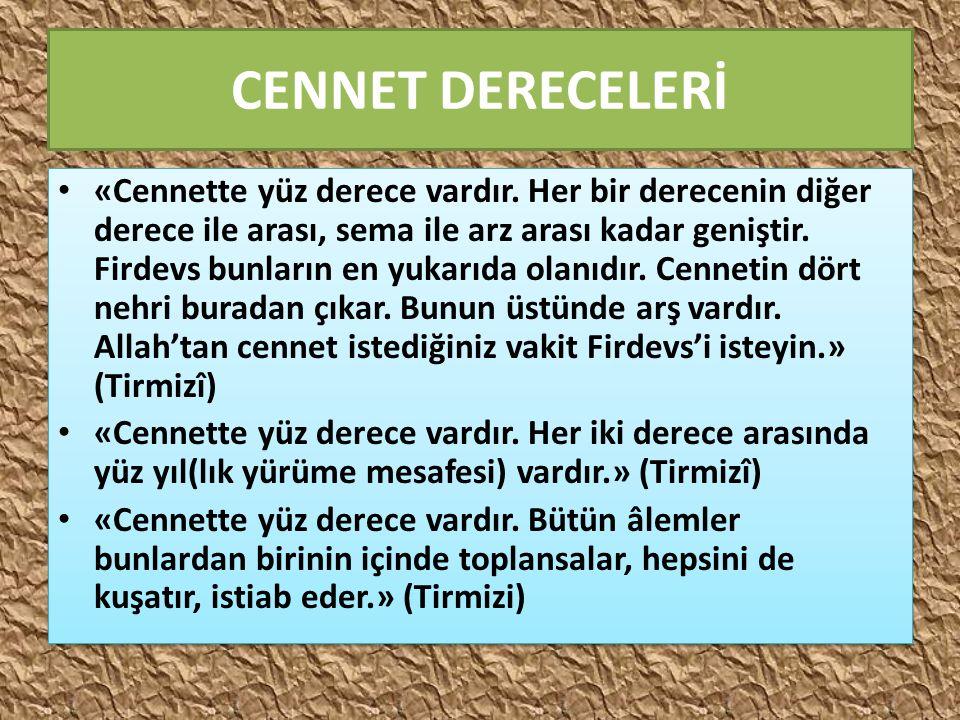 CENNET DERECELERİ