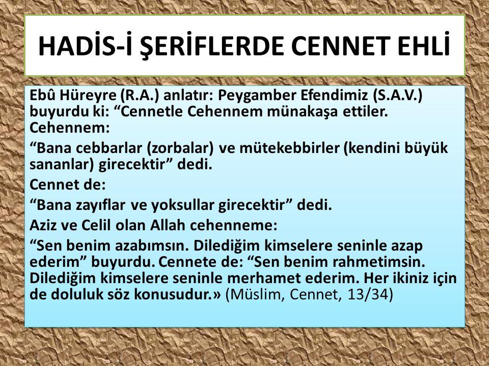 HADİS-İ ŞERİFLERDE CENNET EHLİ