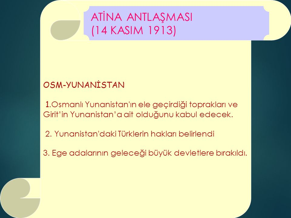 ATİNA ANTLAŞMASI (14 KASIM 1913) OSM-YUNANİSTAN