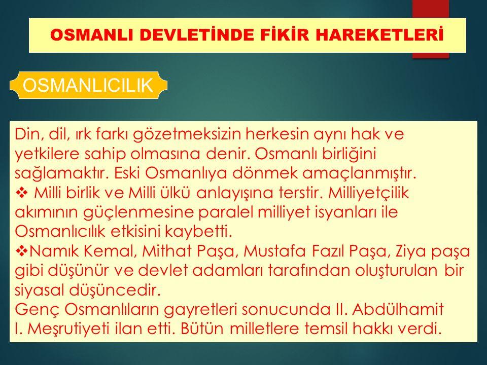 OSMANLI DEVLETİNDE FİKİR HAREKETLERİ