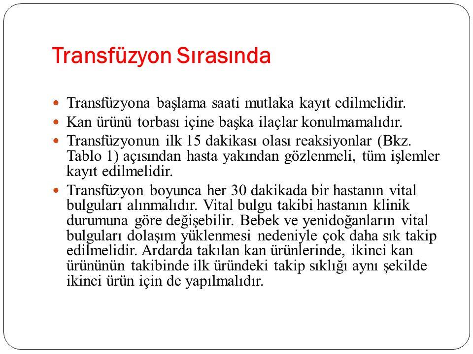 Transfüzyon Sırasında
