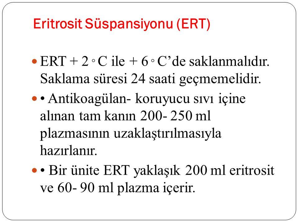 Eritrosit Süspansiyonu (ERT)