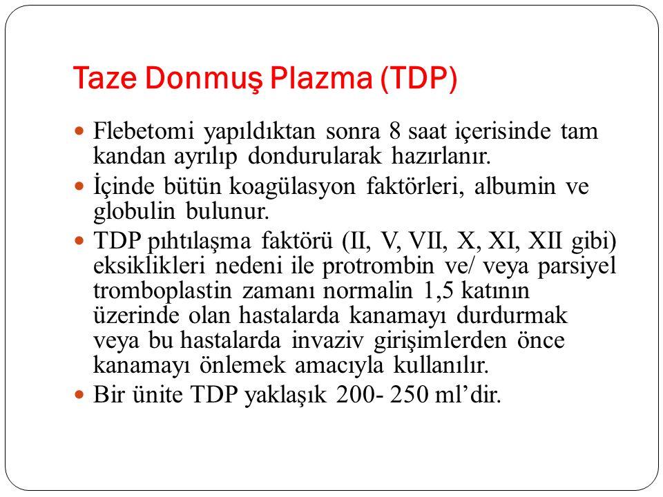 Taze Donmuş Plazma (TDP)