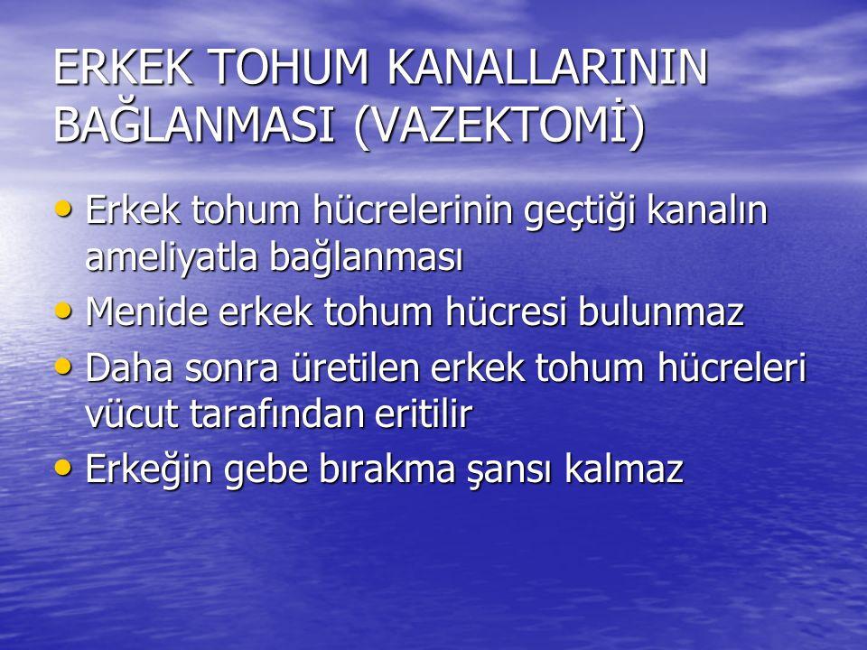 ERKEK TOHUM KANALLARININ BAĞLANMASI (VAZEKTOMİ)
