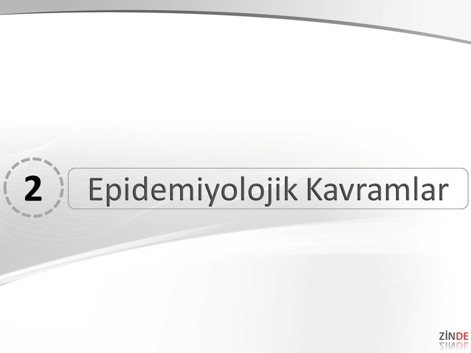 Epidemiyolojik Kavramlar