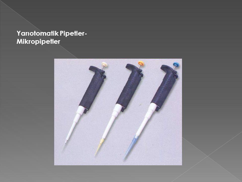 Yarıotomatik Pipetler-Mikropipetler