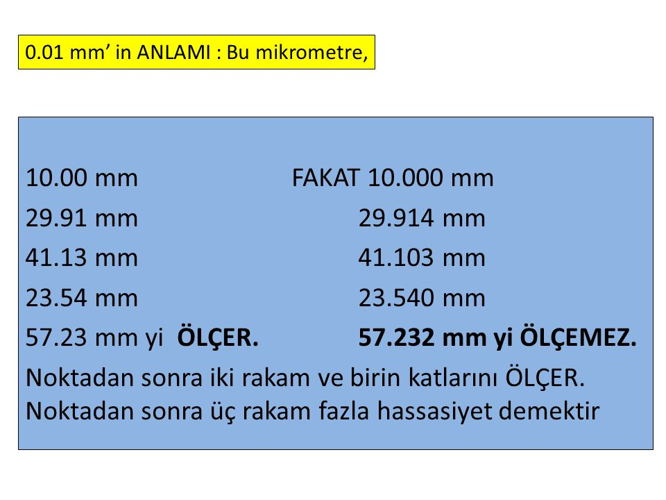 0.01 mm' in ANLAMI : Bu mikrometre,