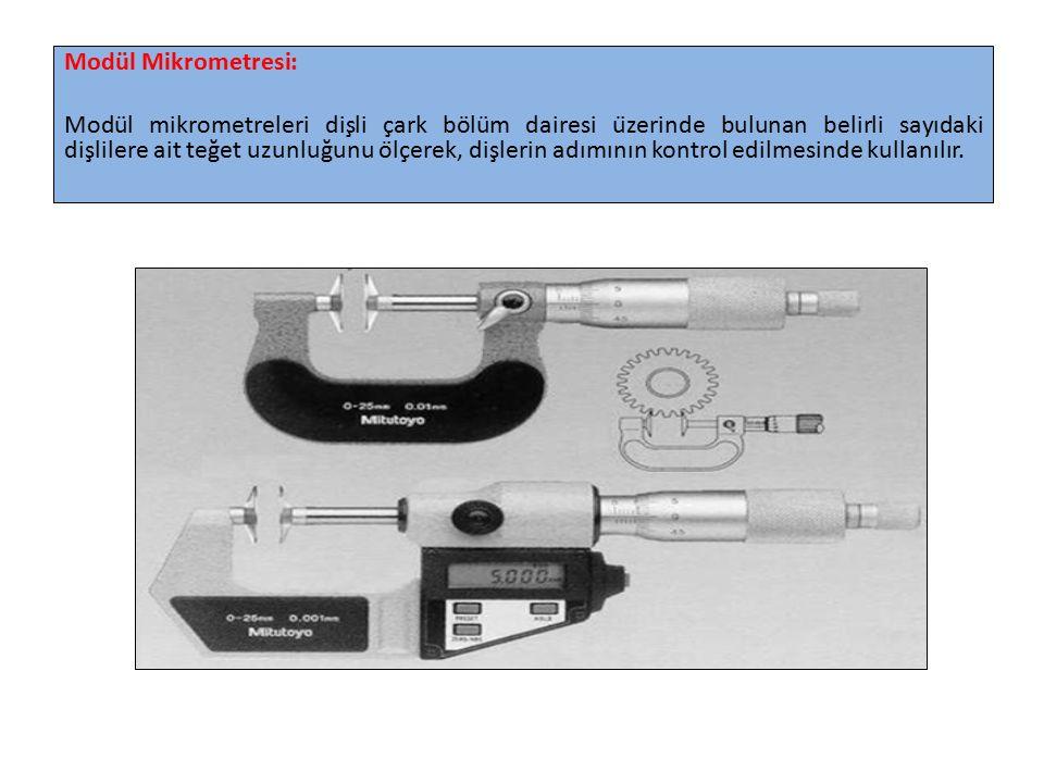 Modül Mikrometresi: