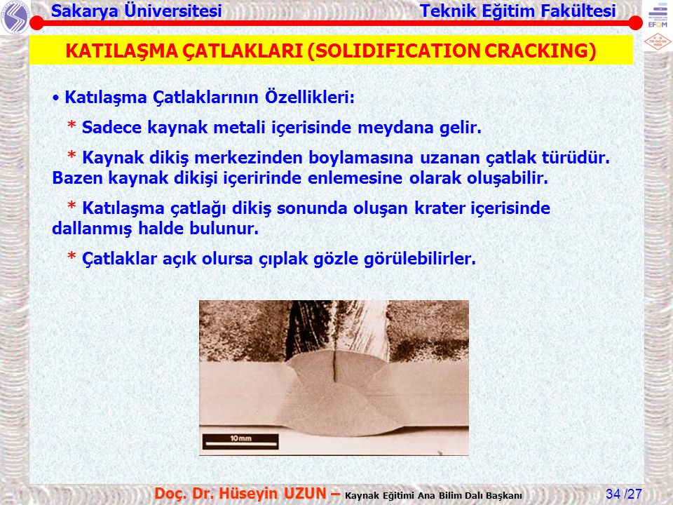 KATILAŞMA ÇATLAKLARI (SOLIDIFICATION CRACKING)