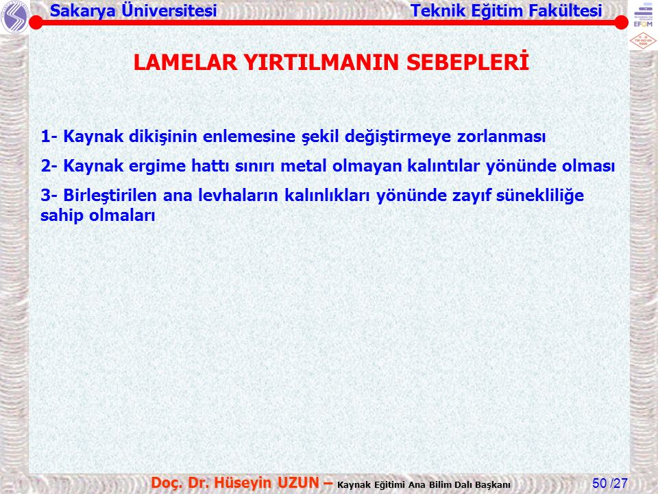 LAMELAR YIRTILMANIN SEBEPLERİ