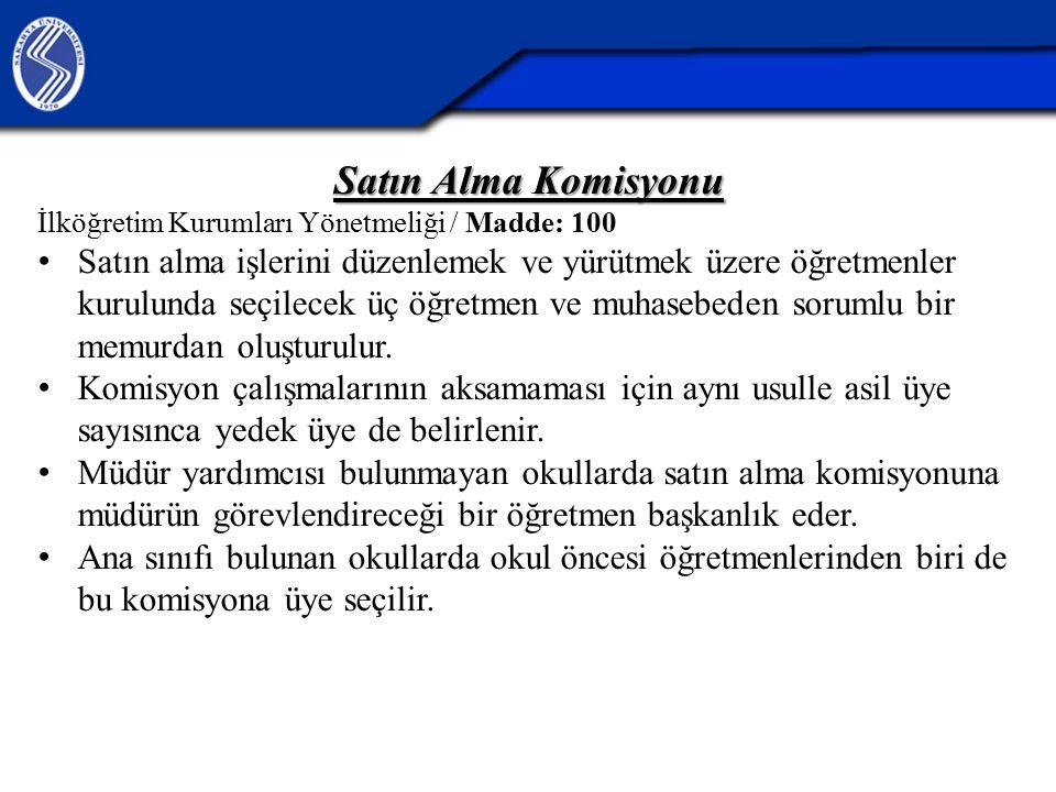 27.04.2017 Satın Alma Komisyonu. İlköğretim Kurumları Yönetmeliği / Madde: 100.