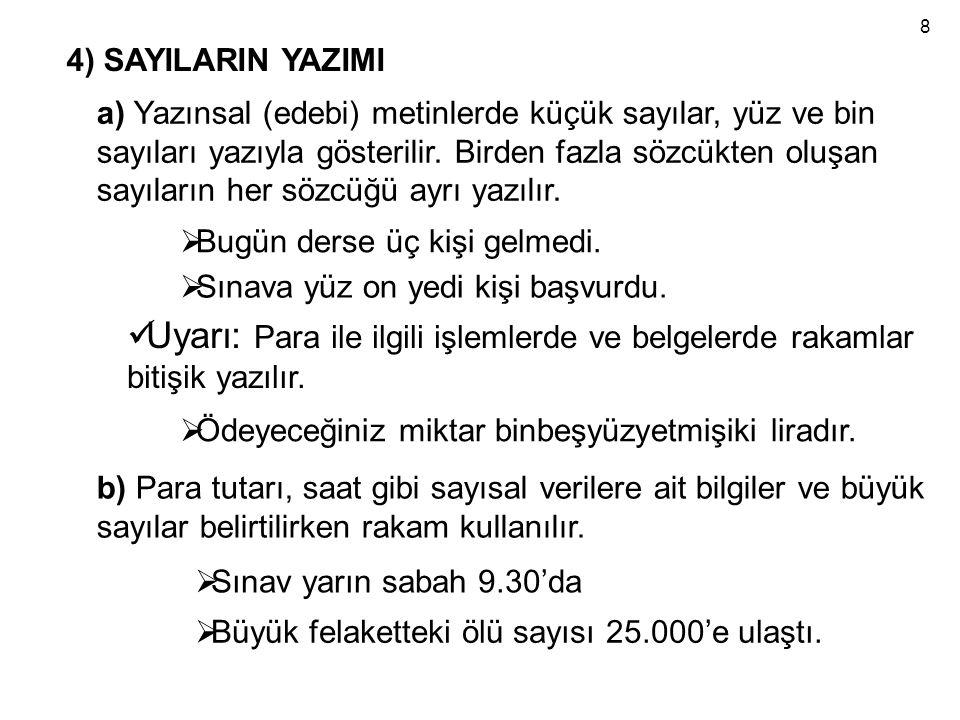 8 4) SAYILARIN YAZIMI.