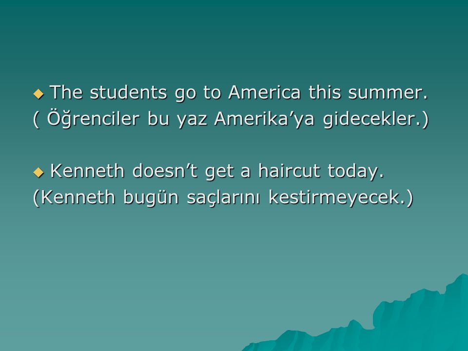 The students go to America this summer.