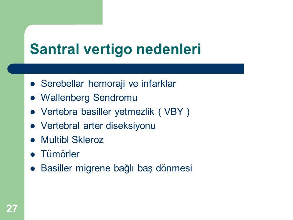 Santral vertigo nedenleri