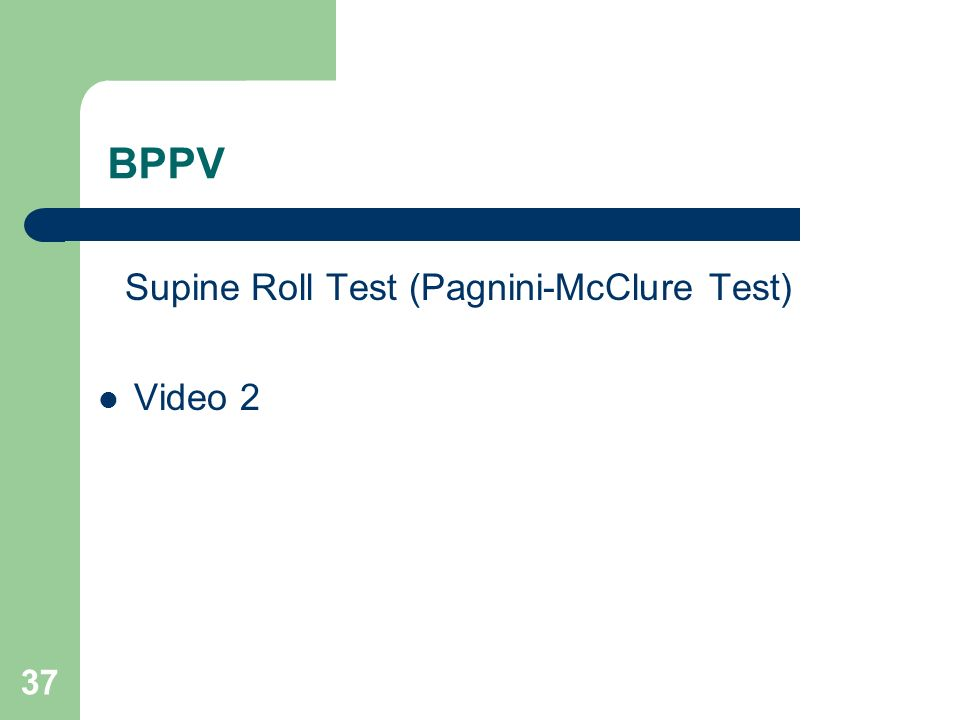 Supine Roll Test (Pagnini-McClure Test)