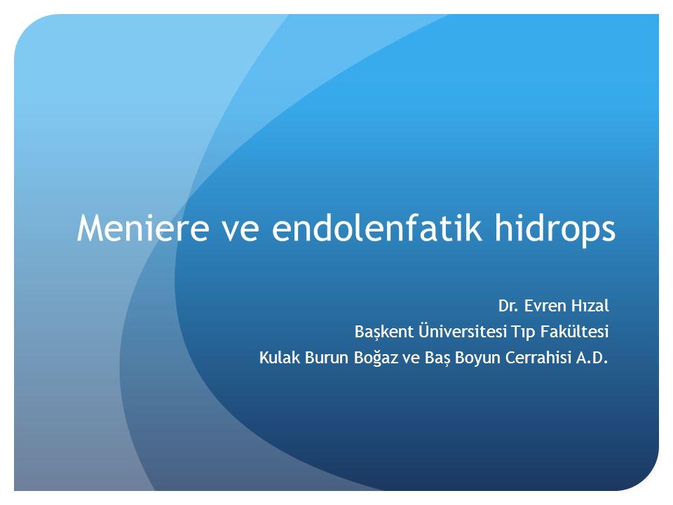 Meniere ve endolenfatik hidrops
