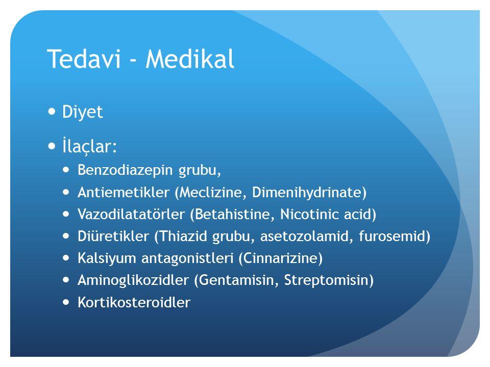 Tedavi - Medikal Diyet İlaçlar: Benzodiazepin grubu,