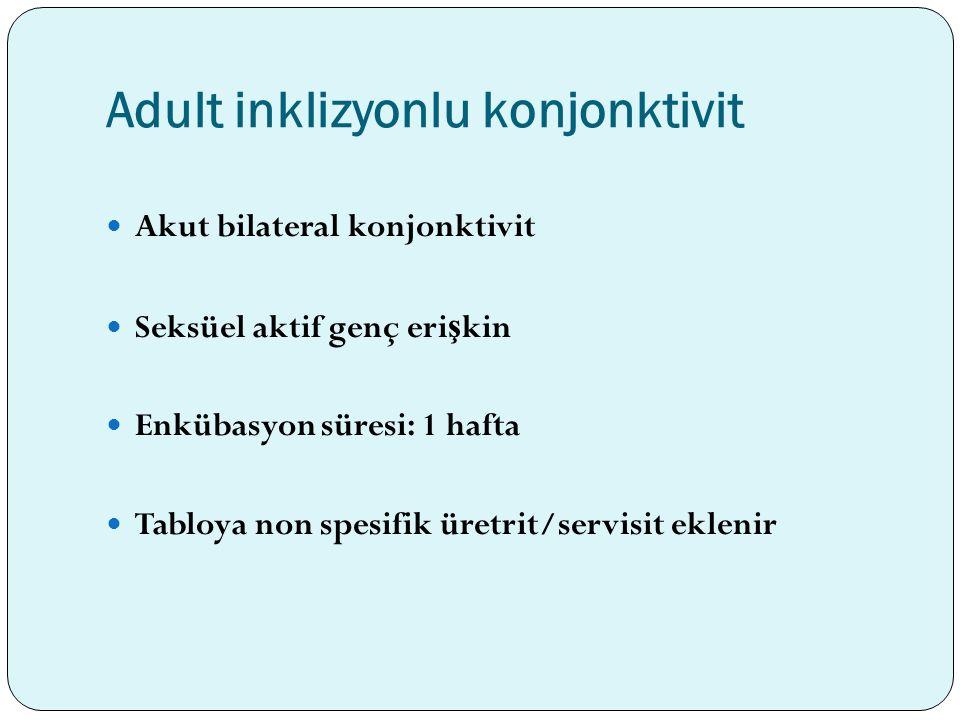 Adult inklizyonlu konjonktivit