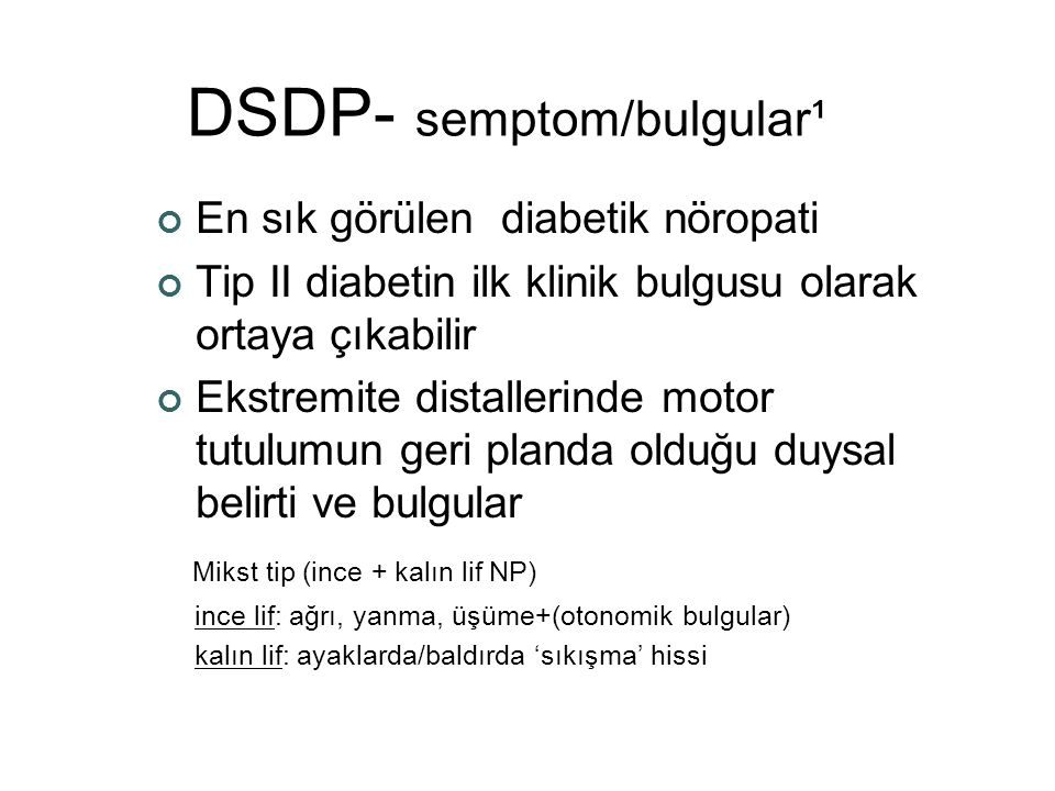 DSDP- semptom/bulgular¹