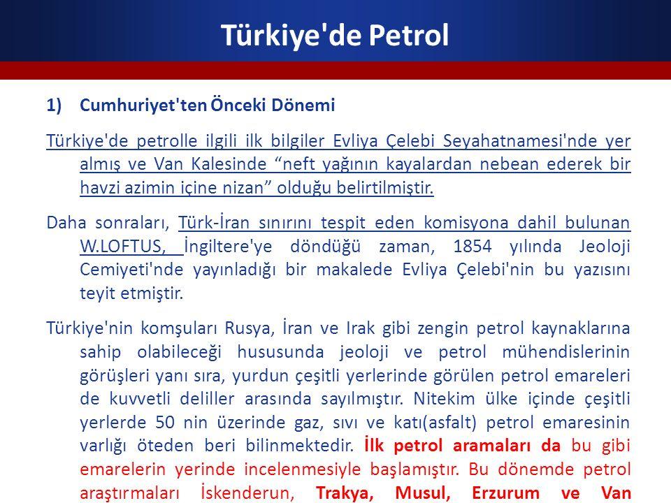 Türkiye de Petrol Cumhuriyet ten Önceki Dönemi