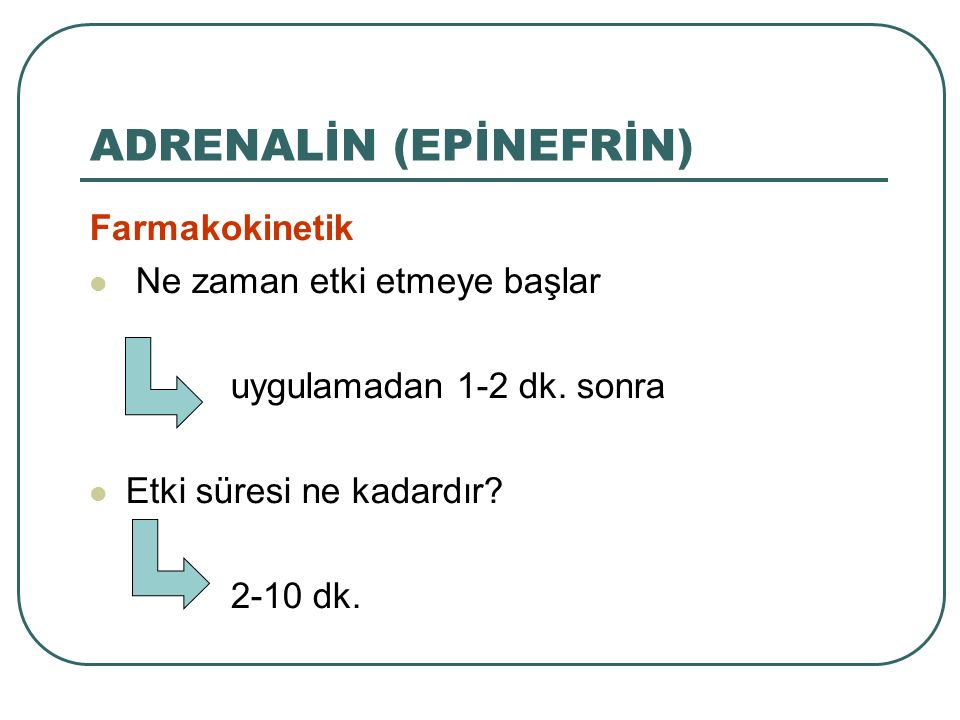 ADRENALİN (EPİNEFRİN)