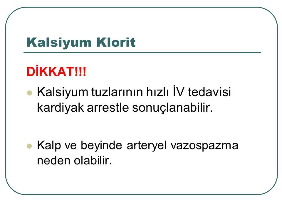 Kalsiyum Klorit DİKKAT!!!