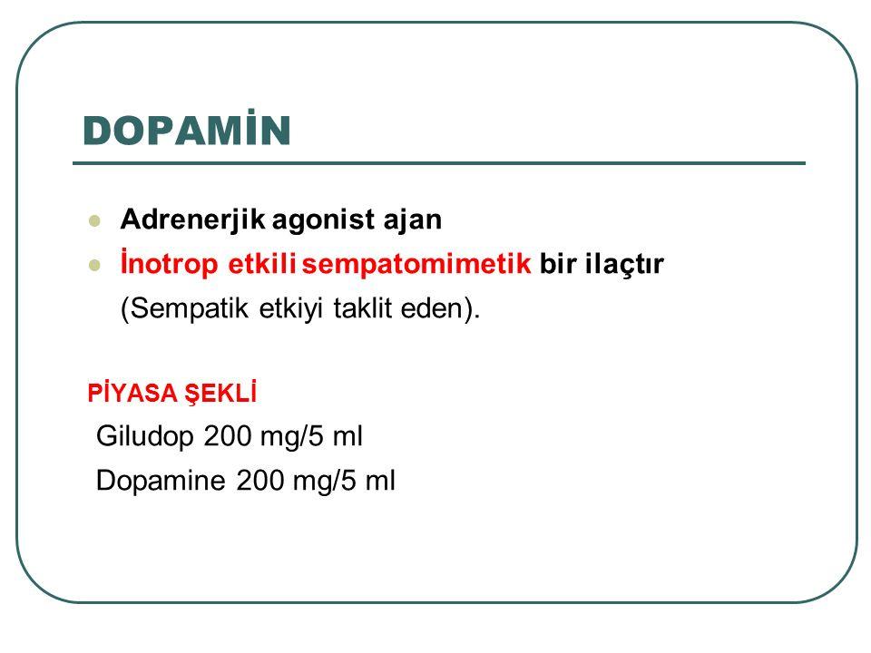 DOPAMİN Adrenerjik agonist ajan