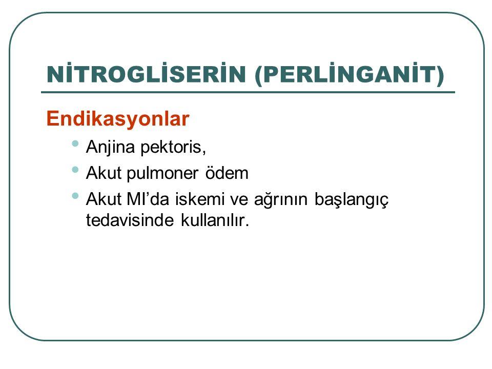 NİTROGLİSERİN (PERLİNGANİT)
