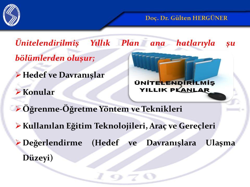 Ünitelendirilmiş Yıllık Plan ana hatlarıyla şu bölümlerden oluşur;