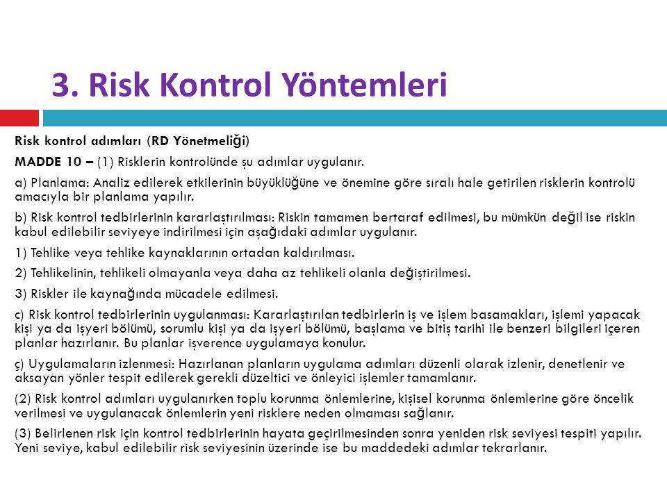 3. Risk Kontrol Yöntemleri