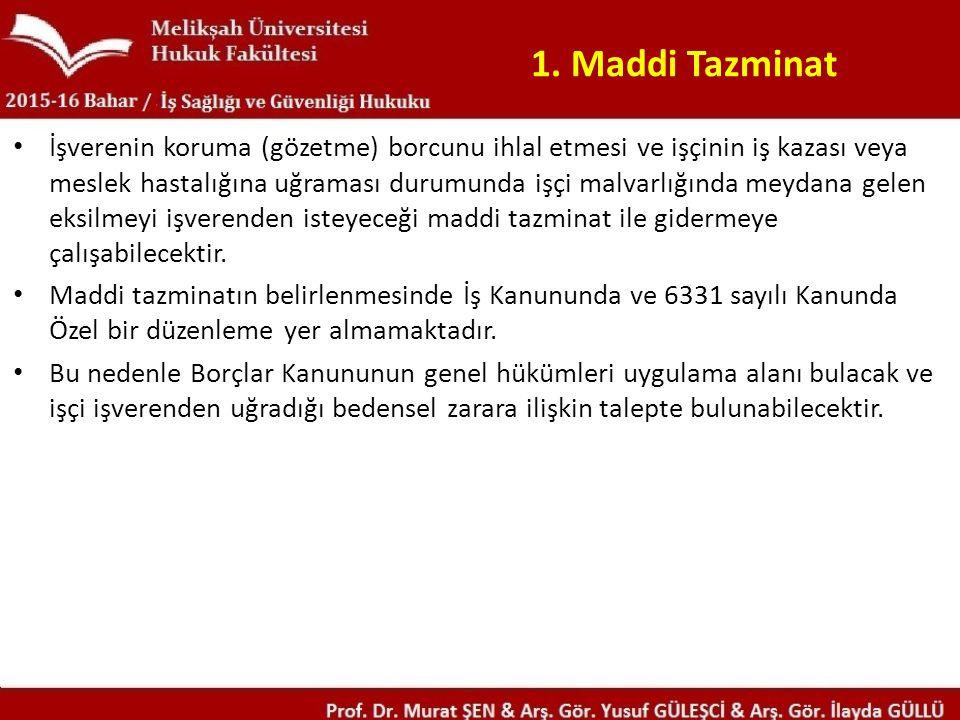 1. Maddi Tazminat