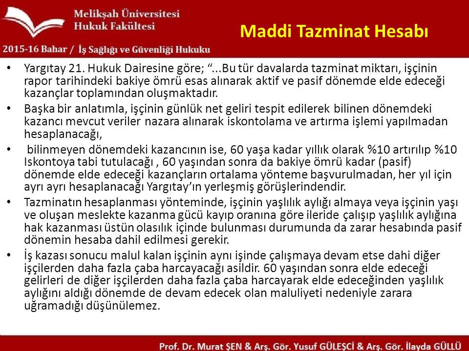 Maddi Tazminat Hesabı