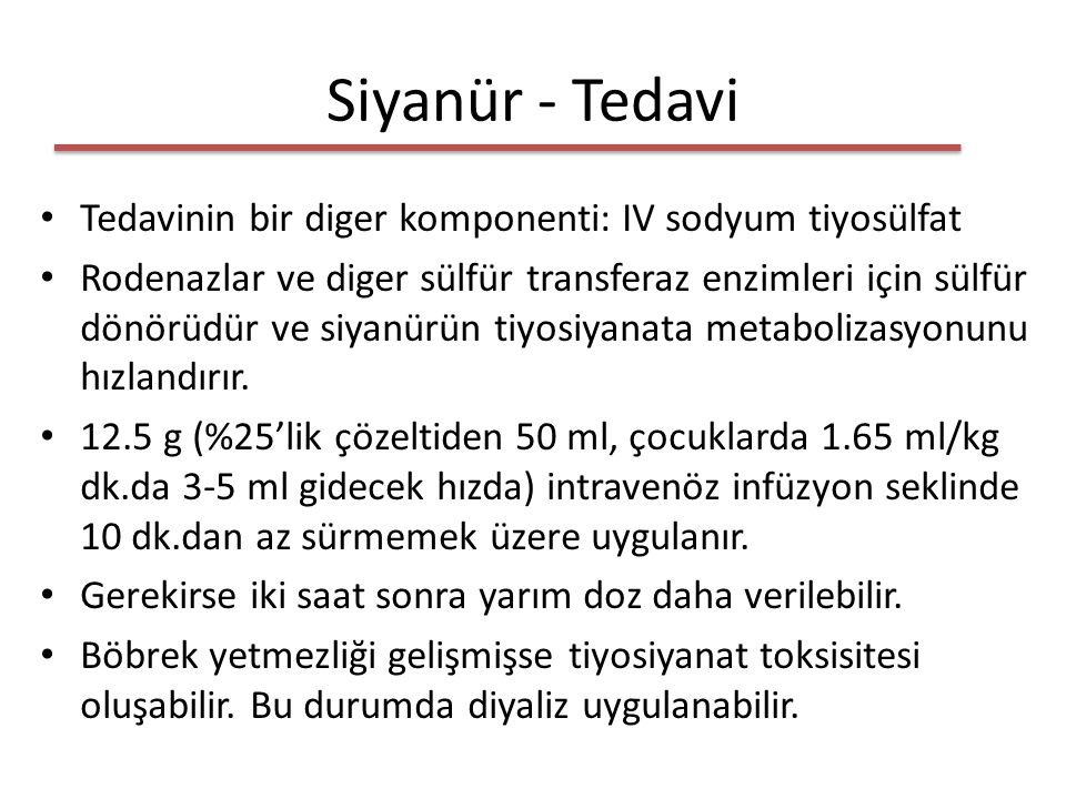 Siyanür - Tedavi Tedavinin bir diger komponenti: IV sodyum tiyosülfat