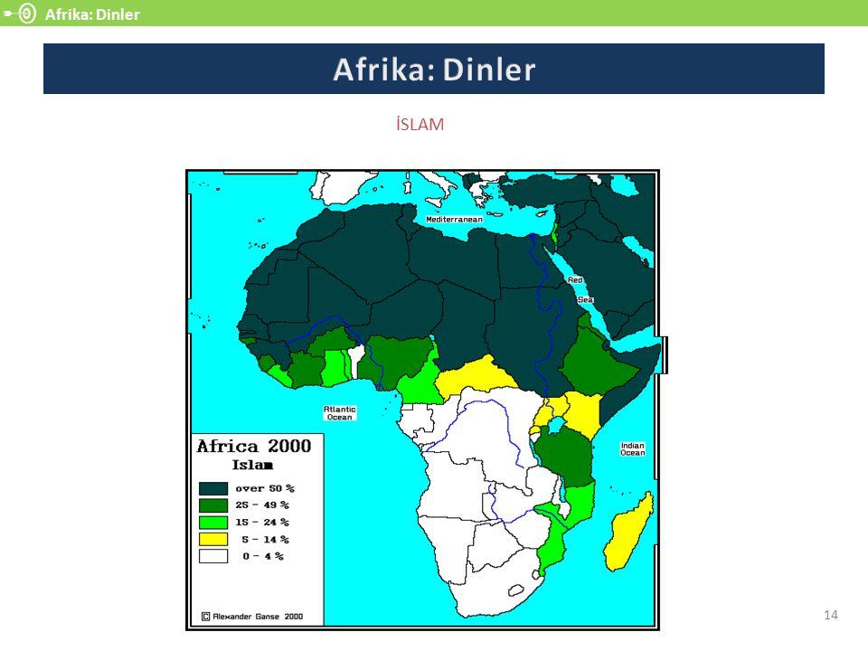 Afrika: Dinler Afrika: Dinler İSLAM 14