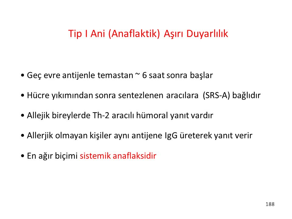 Tip I Ani (Anaflaktik) Aşırı Duyarlılık