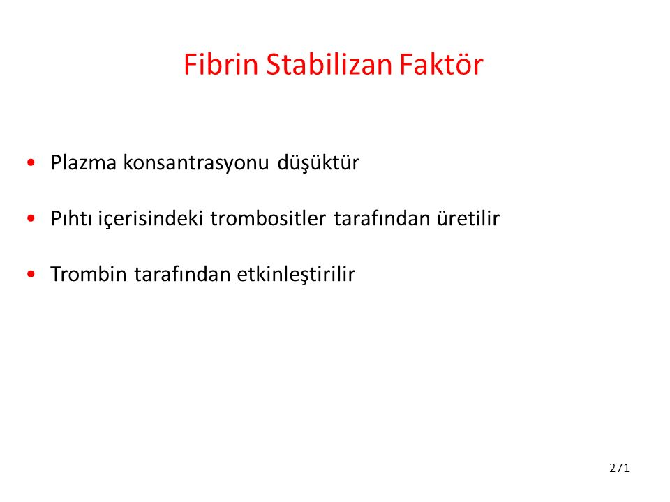 Fibrin Stabilizan Faktör