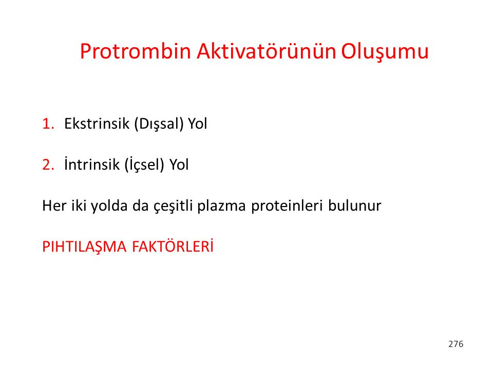 Protrombin Aktivatörünün Oluşumu