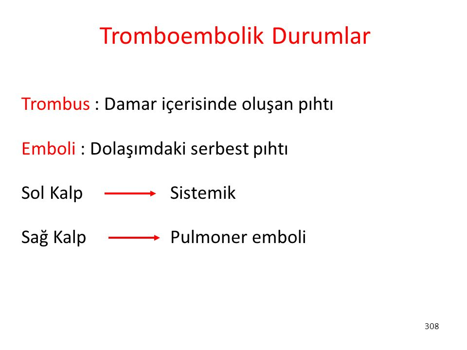 Tromboembolik Durumlar