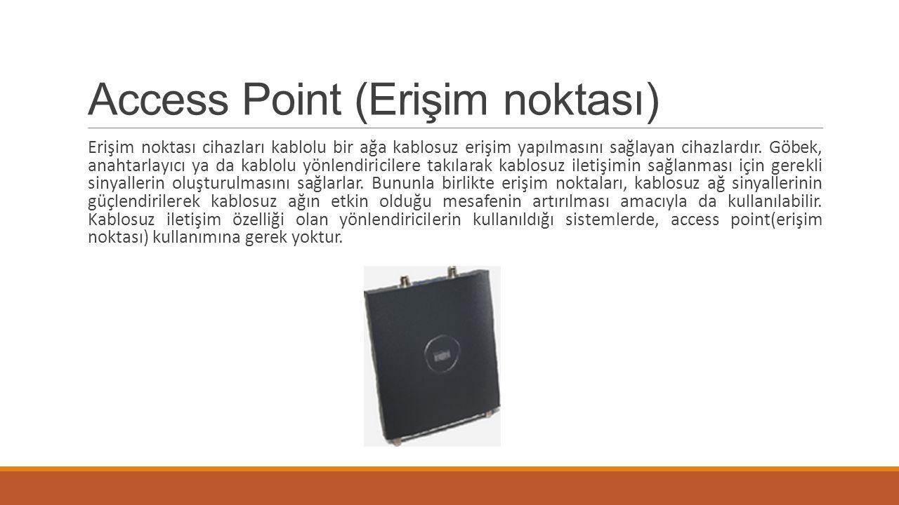 Access Point (Erişim noktası)