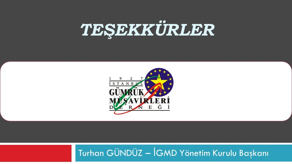 Turhan GÜNDÜZ – İGMD Yönetim Kurulu Başkanı