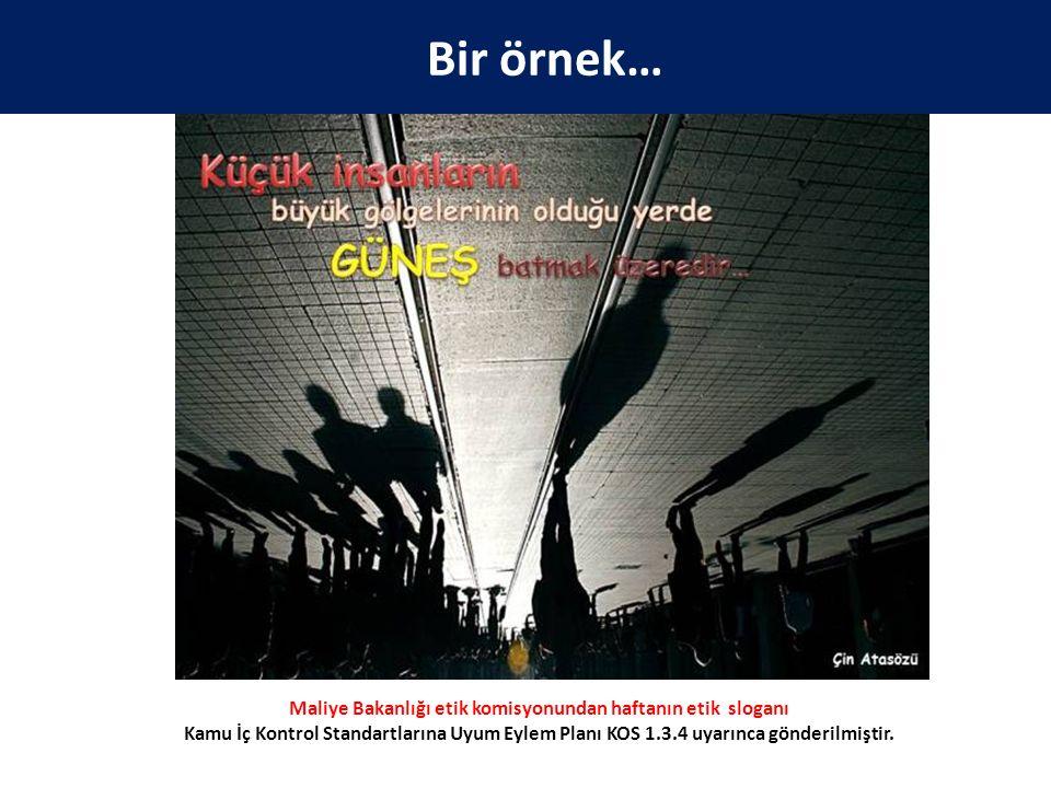 Maliye Bakanlığı etik komisyonundan haftanın etik sloganı