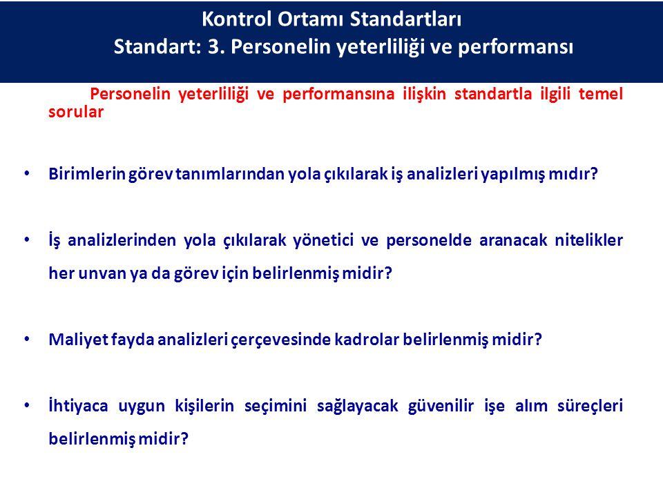 Kontrol Ortamı Standartları Standart: 3