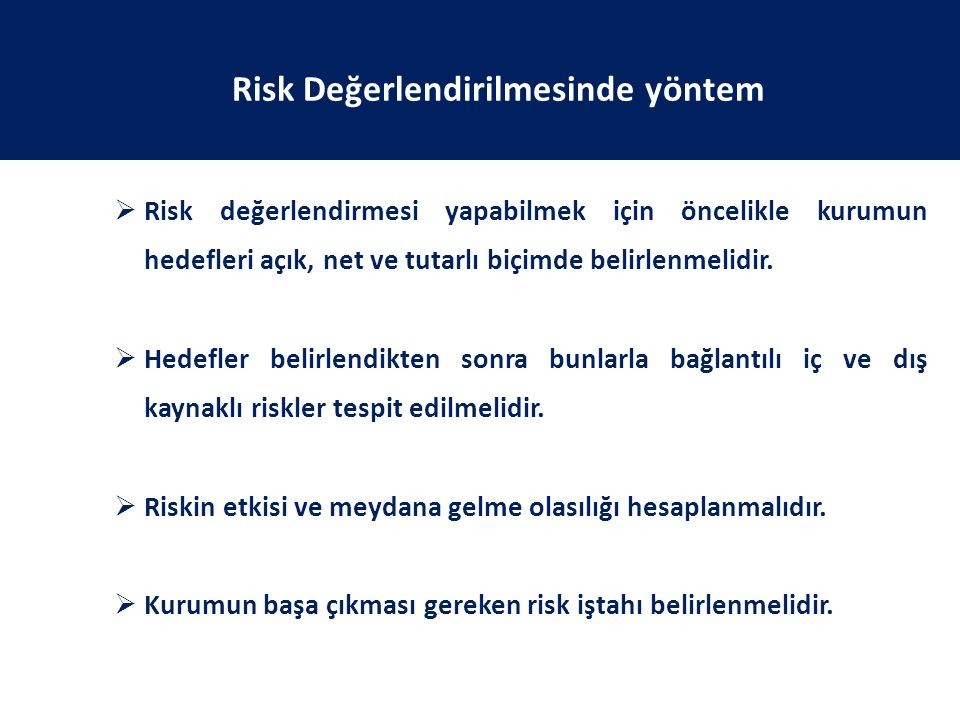 Risk Değerlendirilmesinde yöntem