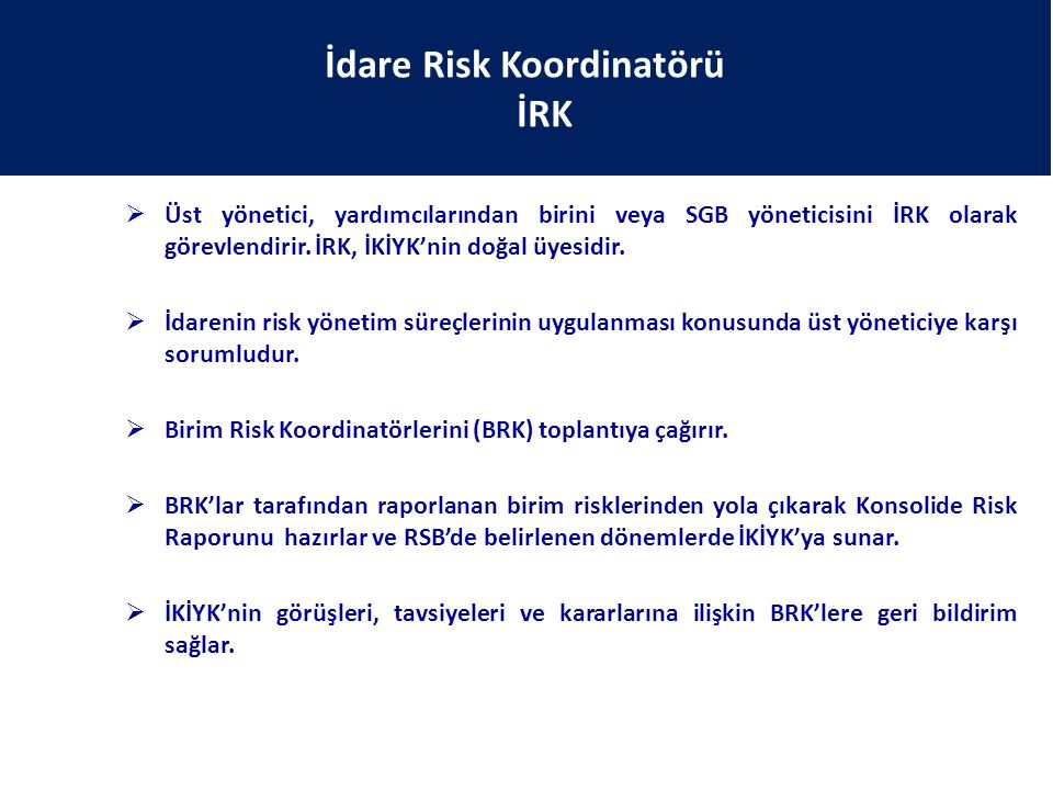 İdare Risk Koordinatörü İRK