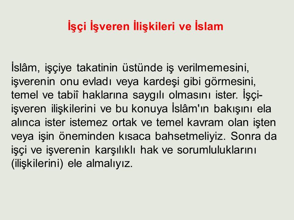 İşçi İşveren İlişkileri ve İslam