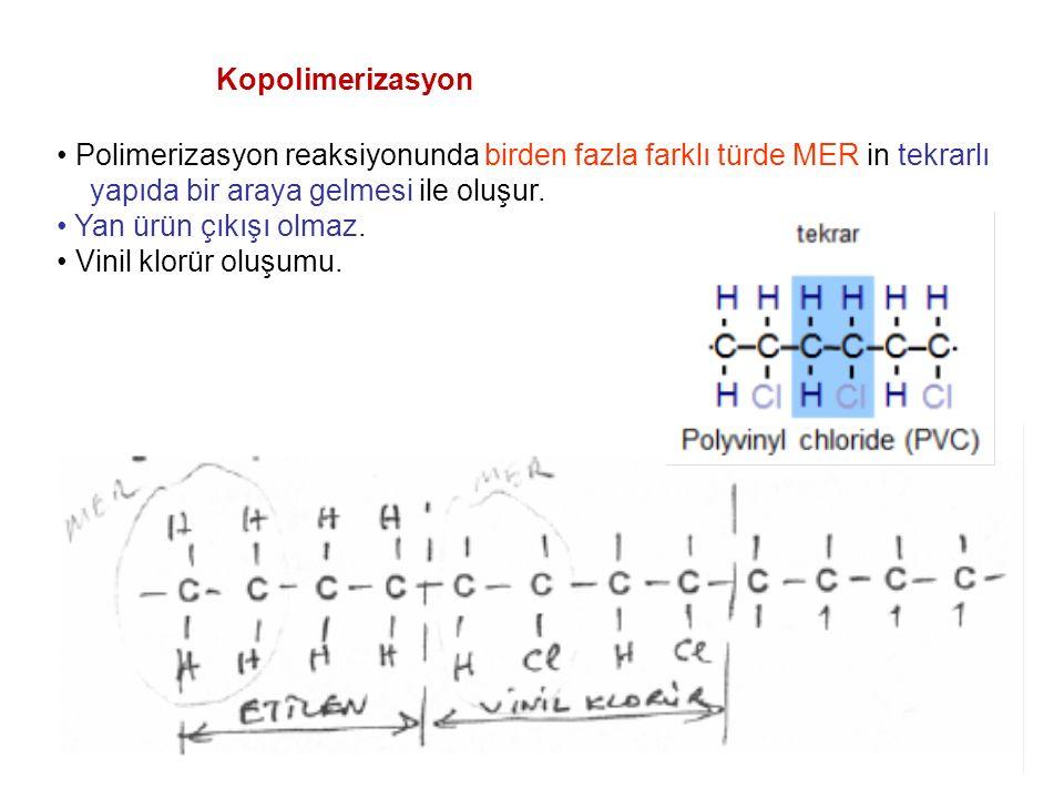 Kopolimerizasyon • Polimerizasyon reaksiyonunda birden fazla farklı türde MER in tekrarlı. yapıda bir araya gelmesi ile oluşur.