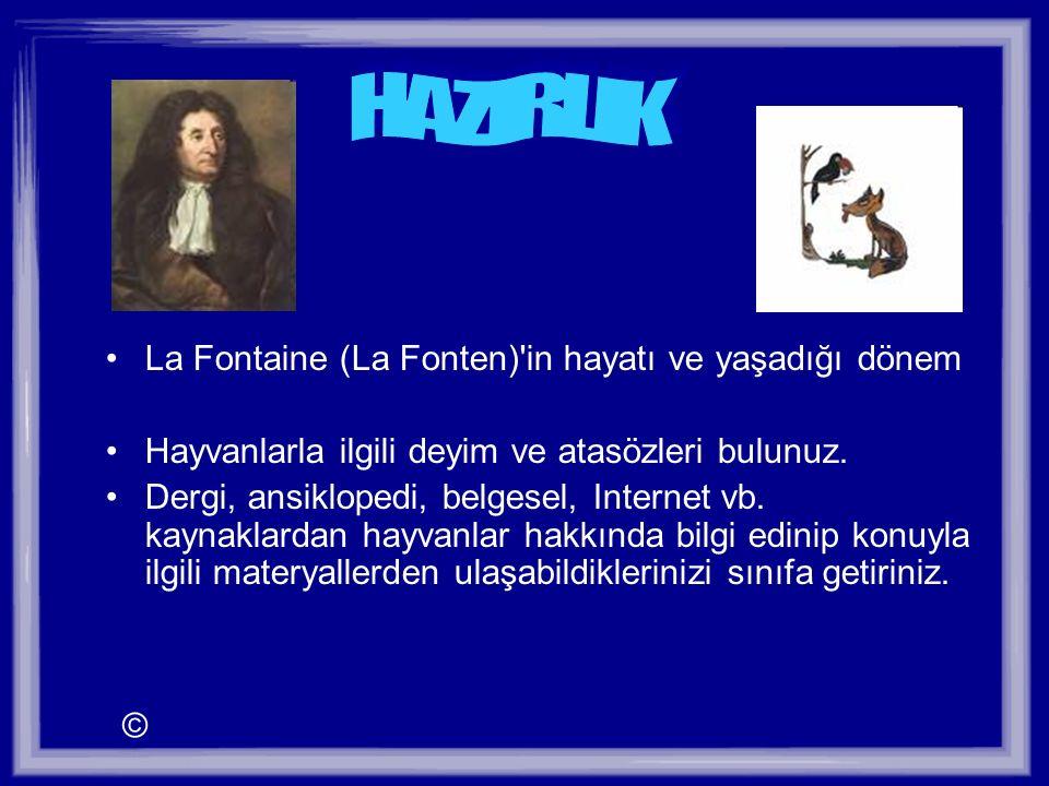 HAZIRLIK La Fontaine (La Fonten) in hayatı ve yaşadığı dönem