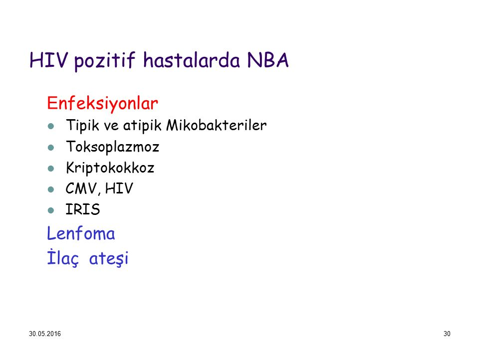 HIV pozitif hastalarda NBA