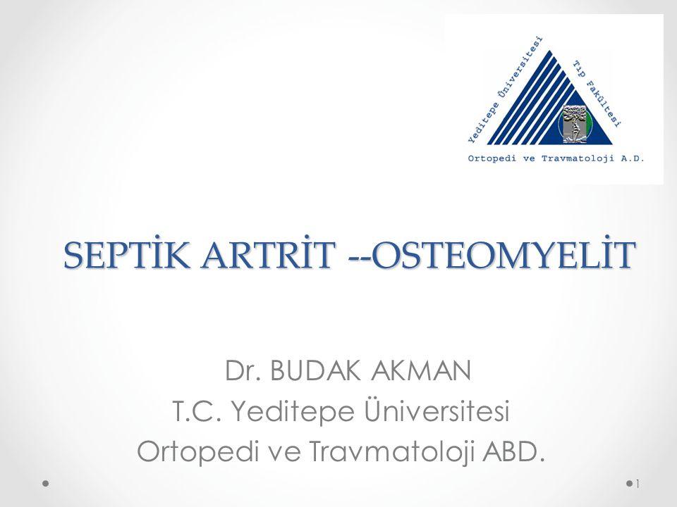 SEPTİK ARTRİT --OSTEOMYELİT
